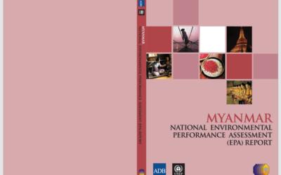 Myanmar National Environmental Performance Assessment EPA Report
